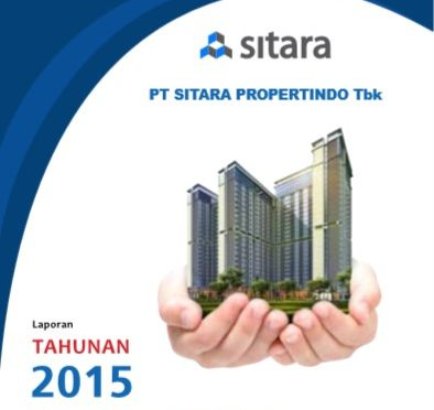 Cover Annual Report Laporan Tahunan PT Sitara Propertindo Tbk 2015